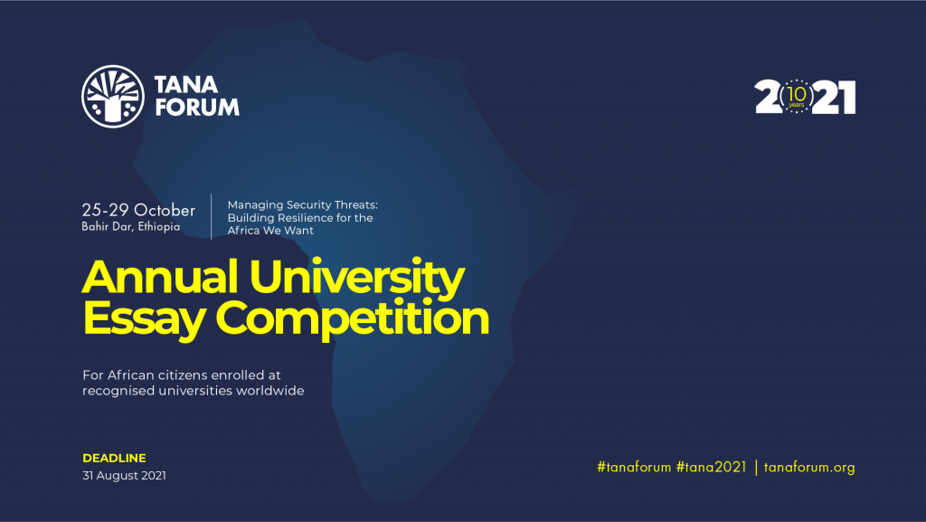 Call for entries: Tana Forum Annual University Essay Competition